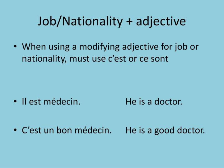 Job/Nationality + adjective