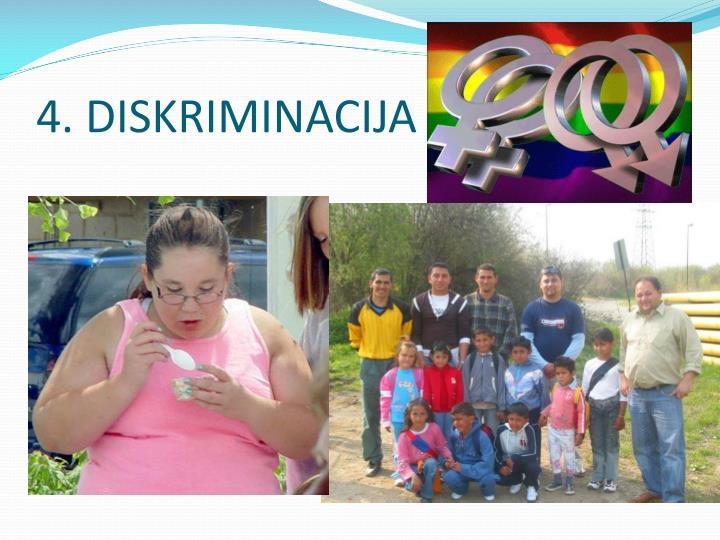 4. DISKRIMINACIJA