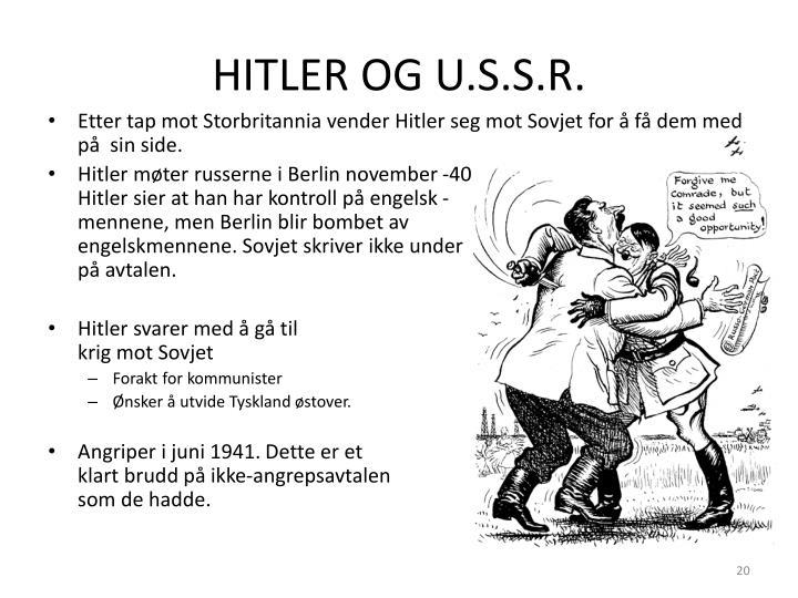 HITLER OG U.S.S.R.