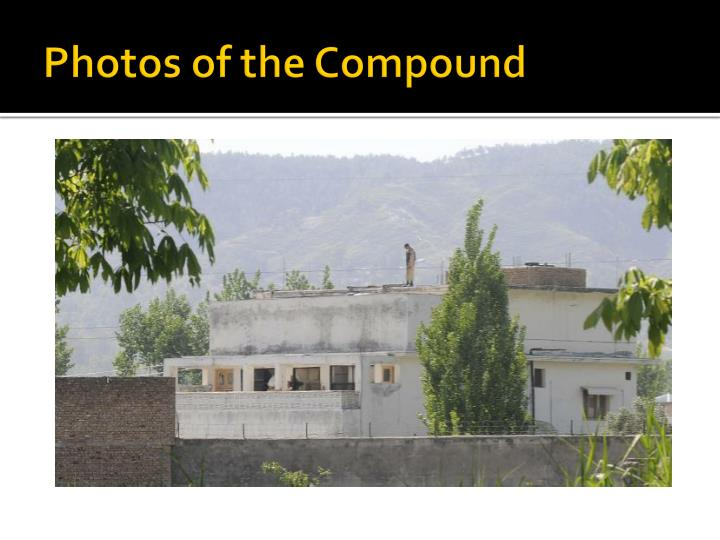 Photos of the Compound