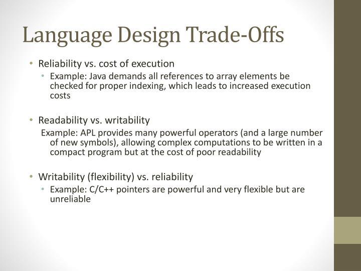 Language Design Trade-Offs