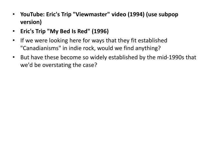 "YouTube: Eric's Trip """