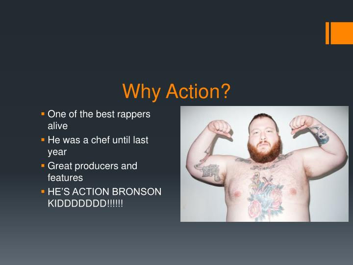 Why Action?