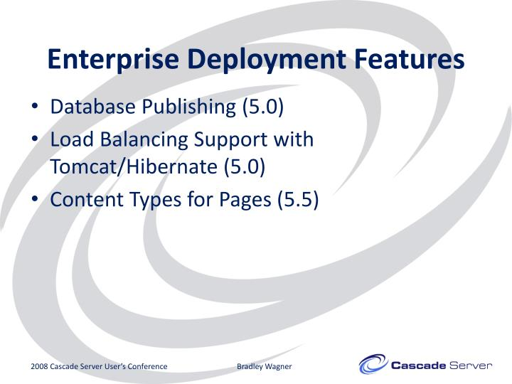 Enterprise Deployment Features