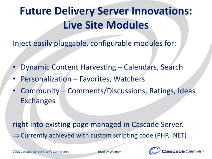 Future Delivery Server Innovations: