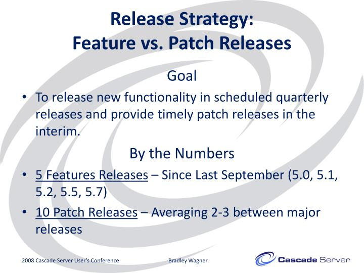 Release Strategy: