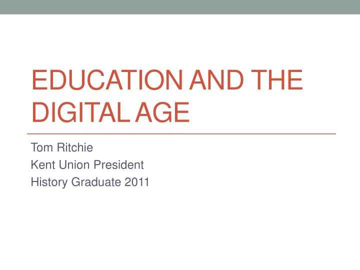 education and the digital age
