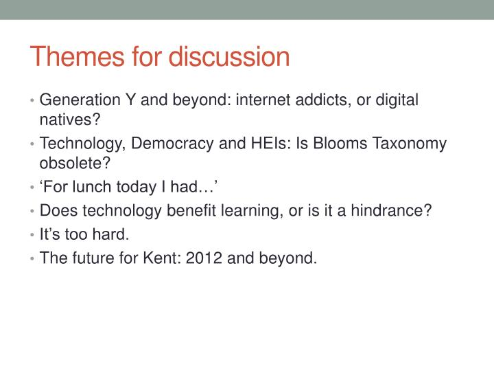 Themes for discussion