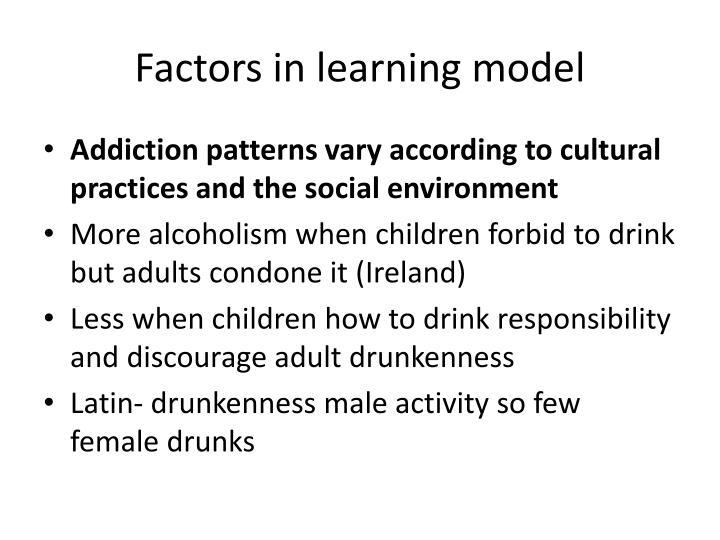 Factors in learning model