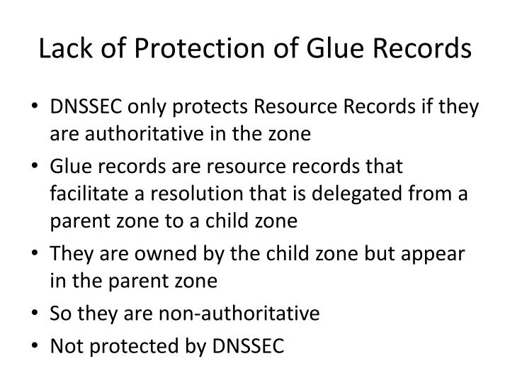 Lack of Protection of Glue Records