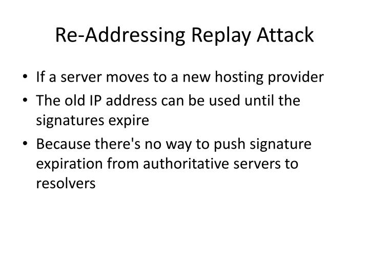 Re-Addressing Replay Attack