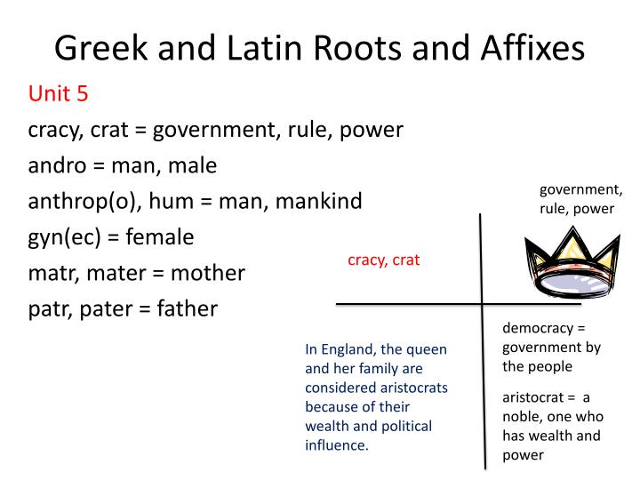 PPT - Greek and Latin Roots and Affixes PowerPoint Presentation ...