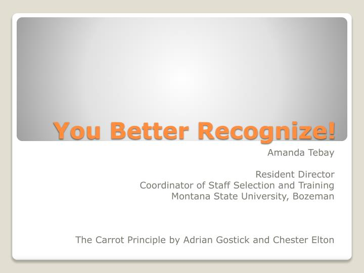 PPT - You Better Recognize! PowerPoint Presentation - ID ...