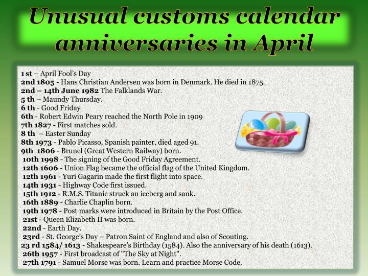 Unusual customs calendar anniversaries in April