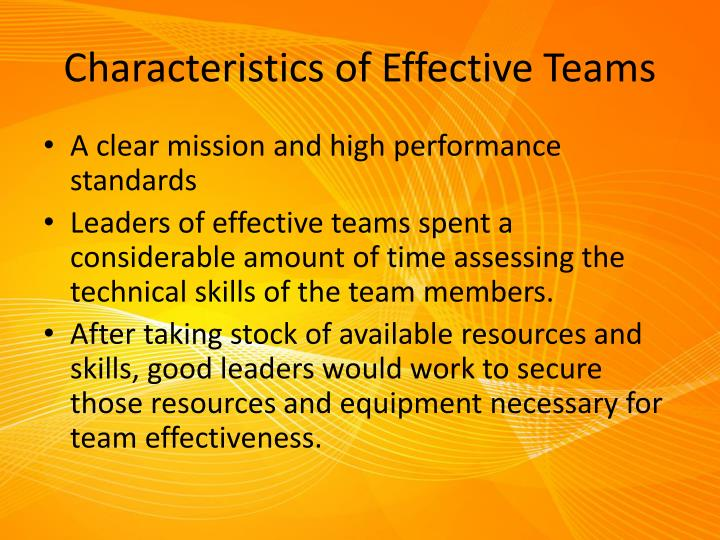 charecteristics of effective team What is an effective team in organizations: characteristics, definition & qualities key characteristics of effective teams: in organizations: characteristics.