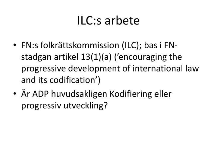 ILC:s arbete