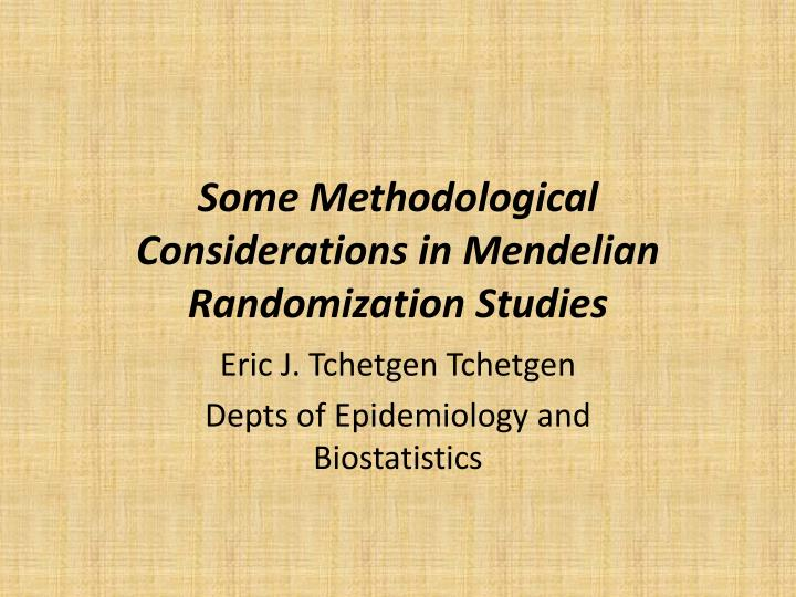 Some methodological considerations in mendelian randomization studies