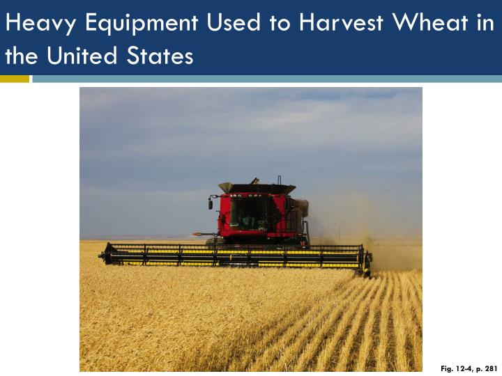 Heavy Equipment Used to Harvest Wheat in the United States