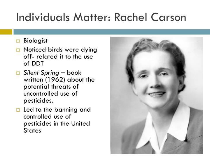 Individuals Matter: Rachel Carson