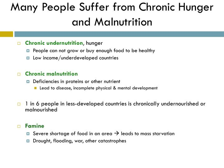 Many People Suffer from Chronic Hunger and Malnutrition