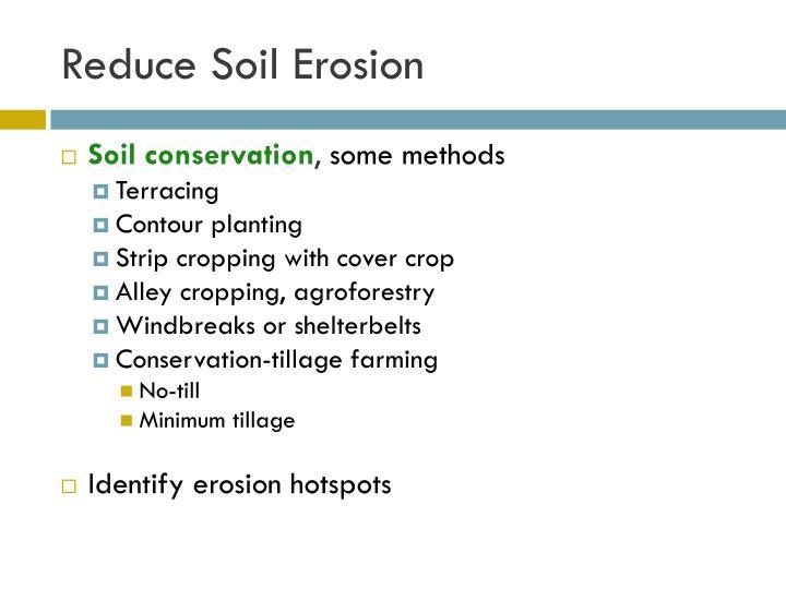 Reduce Soil Erosion