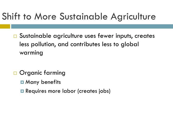 Shift to More Sustainable