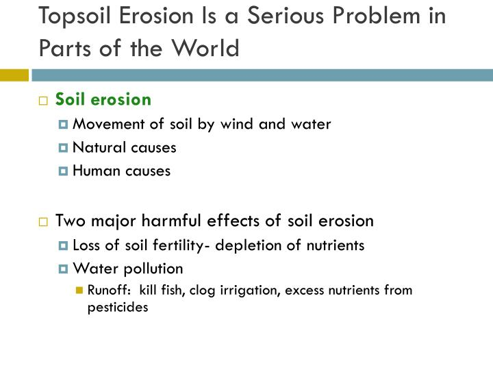 Topsoil Erosion Is a Serious Problem in Parts of the World