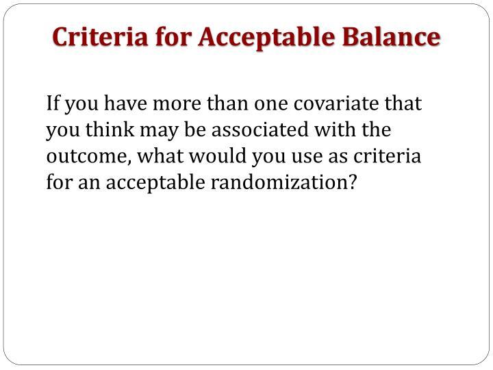 Criteria for Acceptable Balance