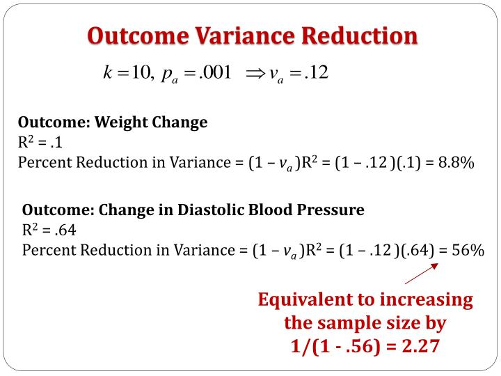 Outcome Variance Reduction