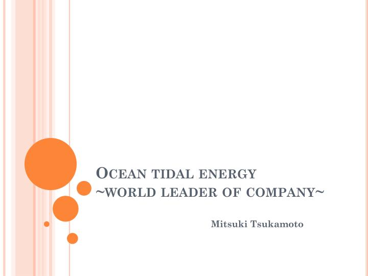 ocean tidal energy world leader of company