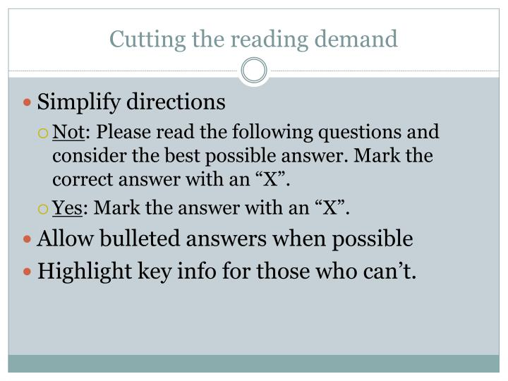 Cutting the reading demand