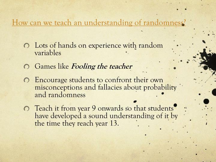 How can we teach
