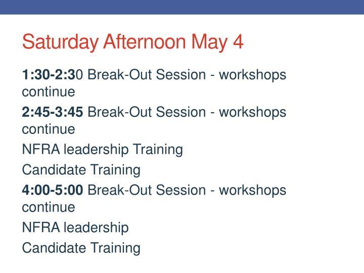 Saturday Afternoon May 4