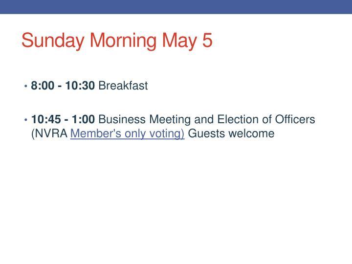 Sunday Morning May 5