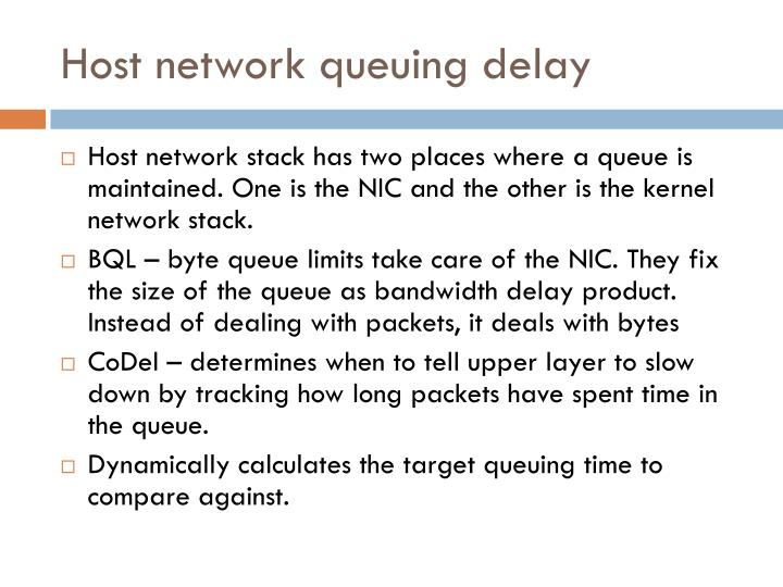 Host network queuing delay