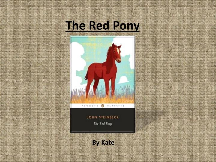 an analysis of the red pony