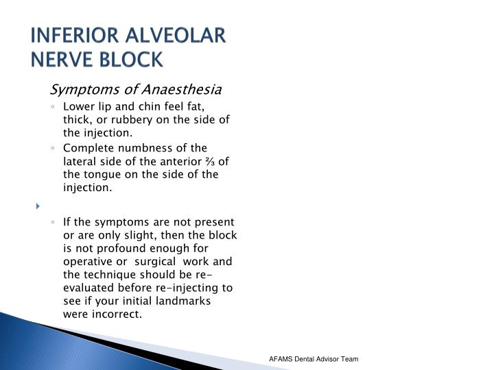 INFERIOR ALVEOLAR NERVE BLOCK