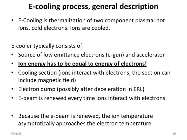 E-cooling process, general description