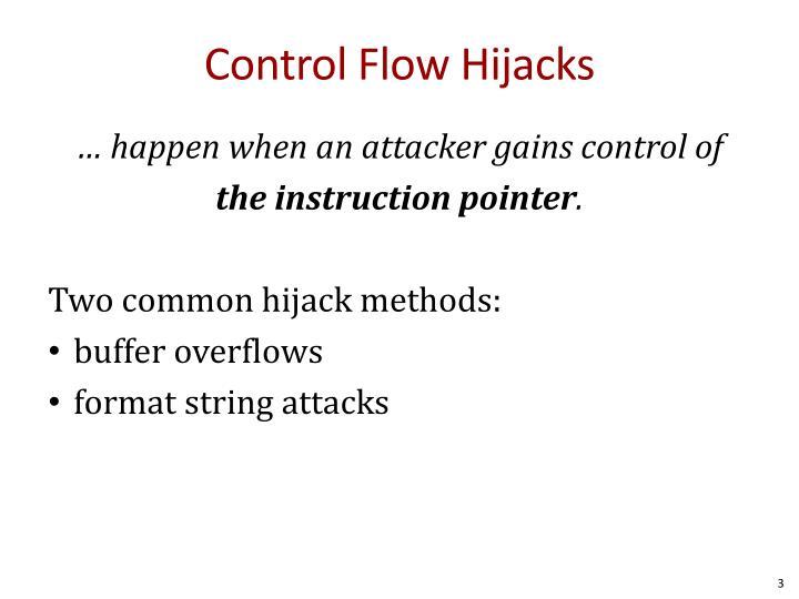 Control Flow Hijacks