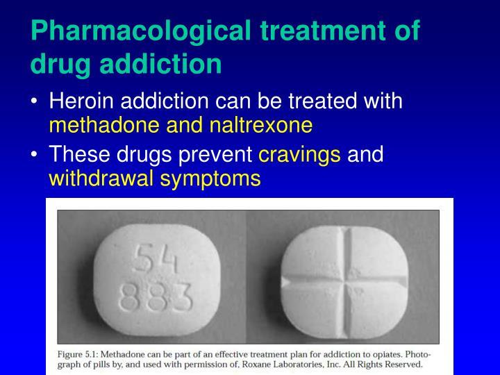 Pharmacological treatment of drug addiction
