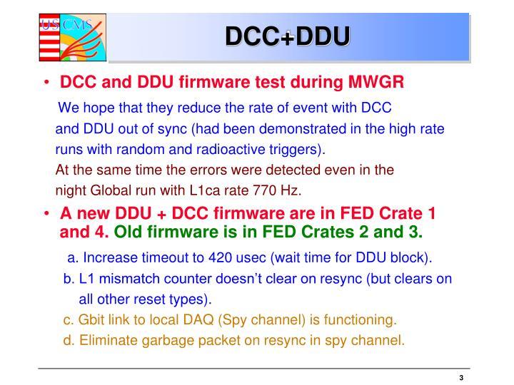 DCC+DDU