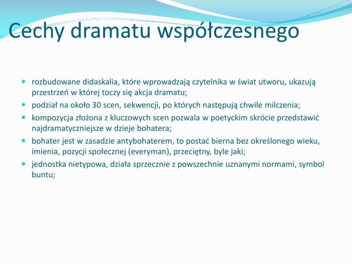 Cechy dramatu współczesnego