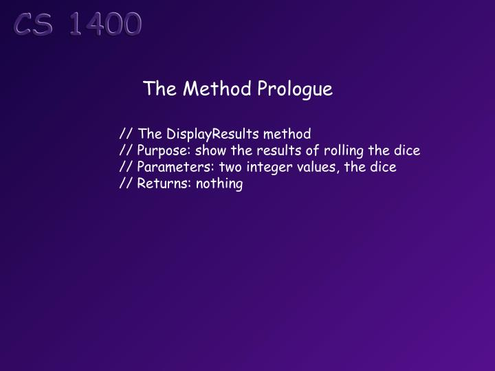 The Method Prologue