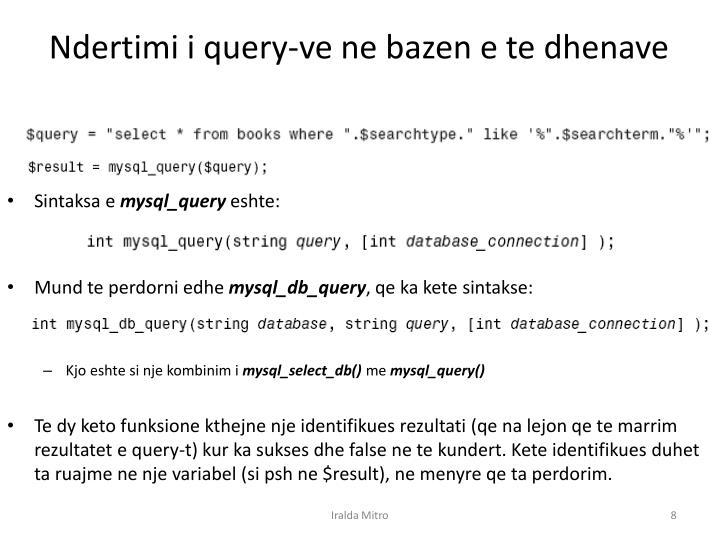 Ndertimi i query-ve ne bazen e te dhenave