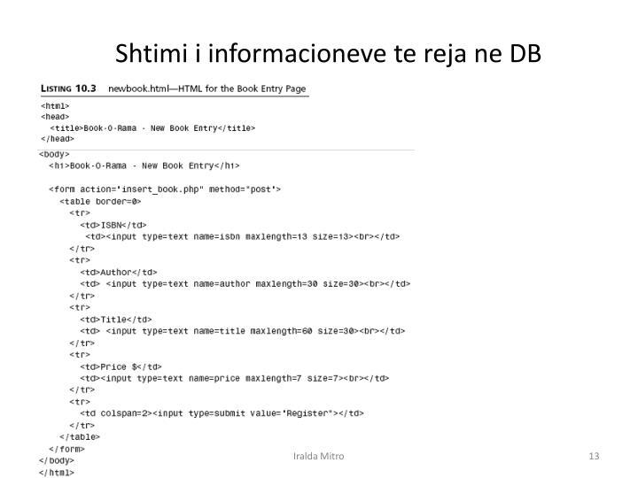Shtimi i informacioneve te reja ne DB