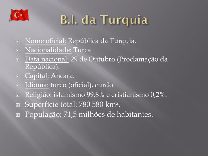 B.I. da Turquia