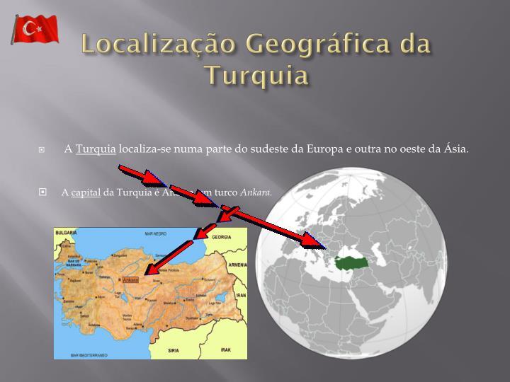 Localização Geográfica da Turquia