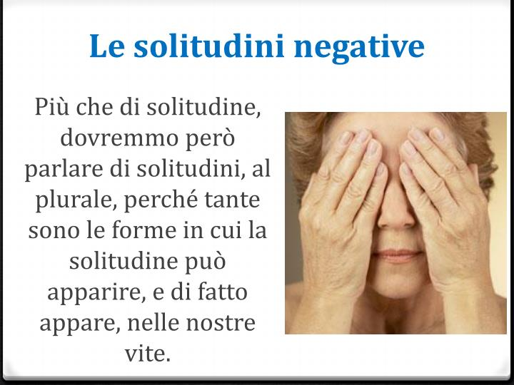 Le solitudini negative