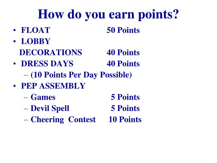 How do you earn points