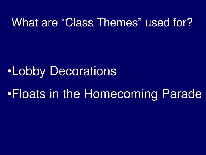 "What are ""Class Themes"" used for?"